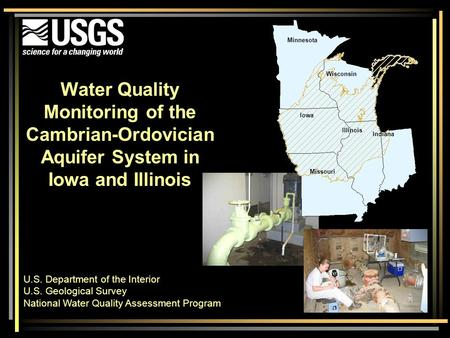 Water Quality Monitoring of the Cambrian-Ordovician Aquifer System in Iowa and Illinois U.S. Department of the Interior U.S. Geological Survey National.