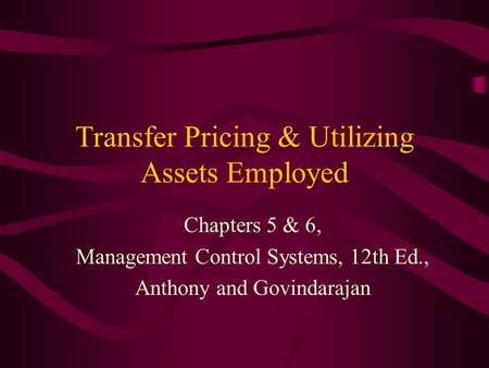 Transfer Pricing & Utilizing Assets Employed