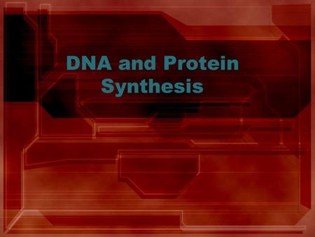 DNA and Protein Synthesis. What is DNA? Contains the genetic information for making all the proteins in the cell.