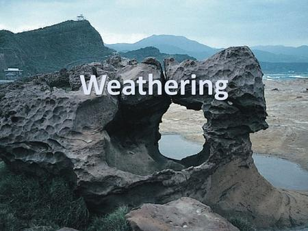 Weathering Review Vocabulary acid: solution that contains hydrogen ions Weathering breaks down materials on or near Earth's surface.