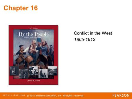 Chapter 16 Conflict in the West