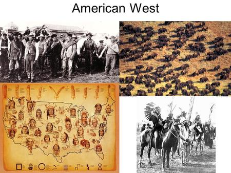 American West. The West End of Civil War everyone wanted to get back to a normal society –Which is one of the failures reconstruction – people gave up.