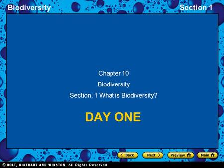 BiodiversitySection 1 DAY ONE Chapter 10 Biodiversity Section, 1 What is Biodiversity?