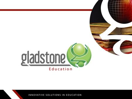 About Gladstone About Gladstone Education By Cash By Credit Card.
