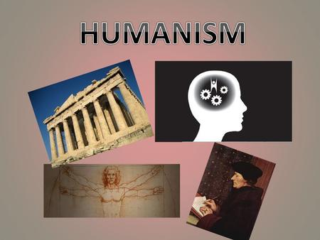 What is humanism? A philosophy that developed during the Renaissance that focused more on the potential of man and less on the doctrine of the Catholic.