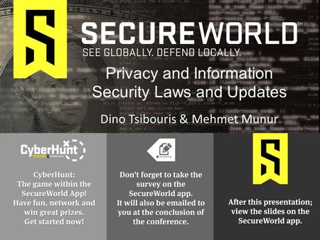 Dino Tsibouris & Mehmet Munur Privacy and Information Security Laws and Updates.