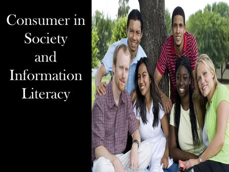 Consumer in Society and Information Literacy. Research Central  Get Help  Research and Writing Wiki  Class Presentations Reeves Memorial Library Website.
