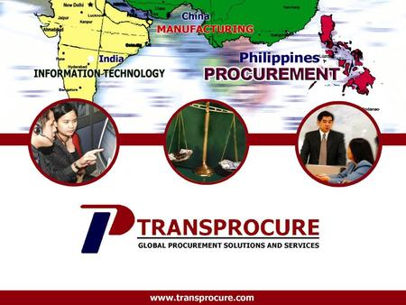 Www.transprocure.com. Procurement Services Michael Victor Apale TransProcure Corporation January 17, 2005 Manila,Philippines.