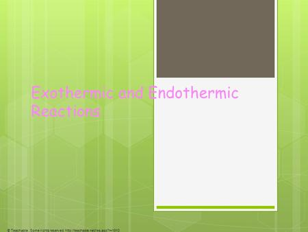 Exothermic and Endothermic Reactions © Teachable. Some rights reserved.