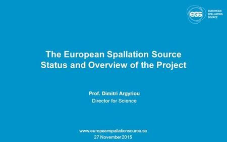 The European Spallation Source Status and Overview of the Project