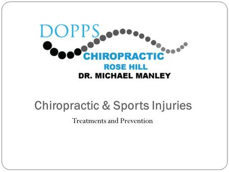 Chiropractic & Sports Injuries Treatments and Prevention.