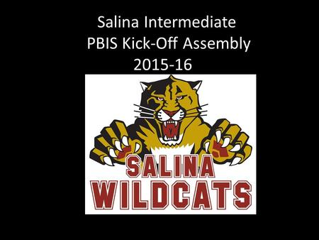 Salina Intermediate PBIS Kick-Off Assembly 2015-16.