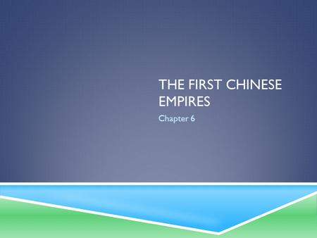 THE FIRST CHINESE EMPIRES Chapter 6. SCHOOLS OF THOUGHT IN ANCIENT CHINA  Confucianism  Daoism  Legalism.