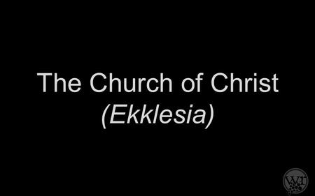 "The Church of Christ (Ekklesia). ""Silver and gold I do not have, but what I have I give to you. In the name of Jesus Christ of Nazareth, walk."" ~Apostle."