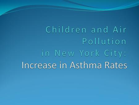 Literature Reviews One out of every four children in Harlem has asthma, according to a study released by the Harlem Hospital Center. Asthma is the number.