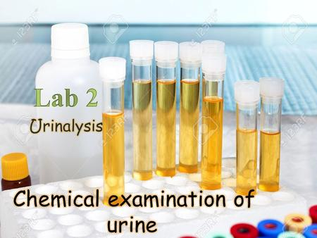  Routine chemical examination of urine has changed dramatically since the early days of urine testing, due to the development of reagent strip method.