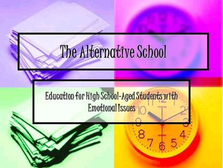 The Alternative School Education for High School-Aged Students with Emotional Issues.