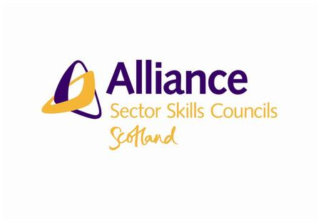 Showcase of work with SCQFP and Alliance of Sector Skills Councils in Scotland Nicola McLelland Research and Policy Manager Alliance of Sector Skills.