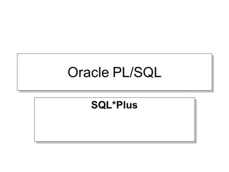 Oracle PL/SQL SQL*Plus. EDIT Opens notepad with the buffer contents To use type: –Edit –Ed Opens notepad with the buffer contents To use type: –Edit –Ed.