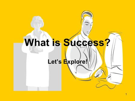 1 What is Success? Let's Explore!. 2 Discussion Points- page 59 1.Why are the housing and transportation items on the Wish List essential to people who.