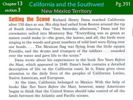 California and the Southwest New Mexico Territory Pg.391 Chapter 13 section 3.