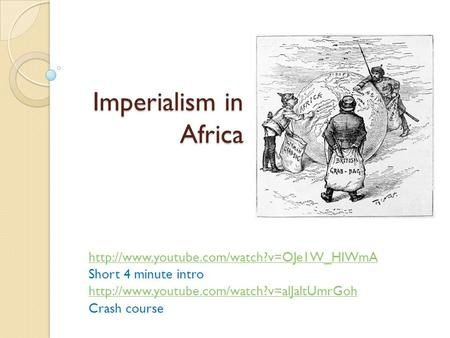 Imperialism in Africa  Short 4 minute intro  Crash course.