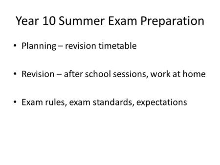 Revision Timetables Learning Objective: To Plan A Revision