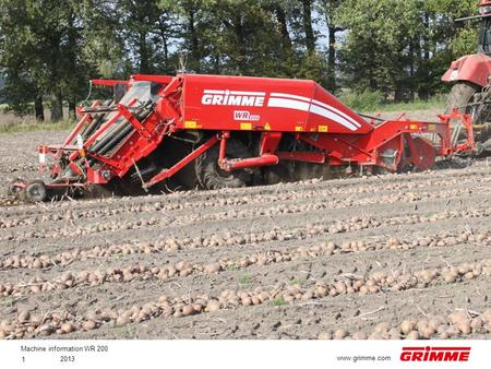 Machine information WR 200 2013 1 www.grimme.com.