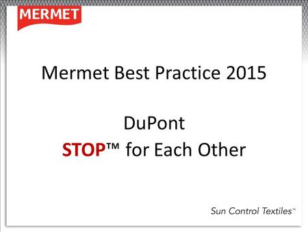 DuPont STOP™ for Each Other