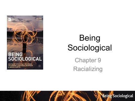 Being Sociological Chapter 9 Racializing. Background Since the 1960s a majority of Western democracies ( for example Britain, Germany, France, Australia,