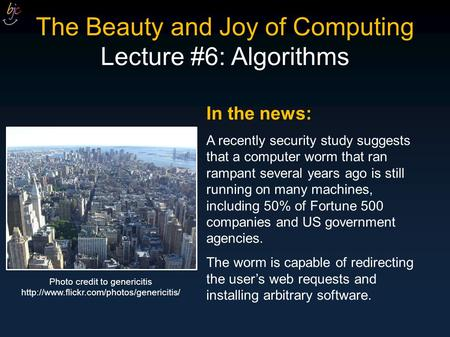 In the news: A recently security study suggests that a computer worm that ran rampant several years ago is still running on many machines, including 50%
