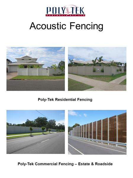 Acoustic Fencing Poly-Tek Residential Fencing Poly-Tek Commercial Fencing – Estate & Roadside.