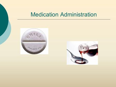 "Medication Administration. The 7 ""RIGHTS"" of Medication Administration 1. Right drug 2. Right dose 3. Right time 4. Right patient 5. Right route 6. Right."