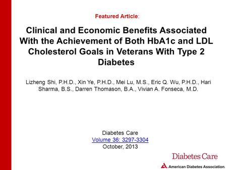Clinical and Economic Benefits Associated With the Achievement of Both HbA1c and LDL Cholesterol Goals in Veterans With Type 2 Diabetes Featured Article: