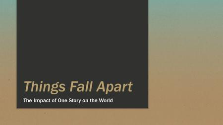 Things Fall Apart and Distinctive World