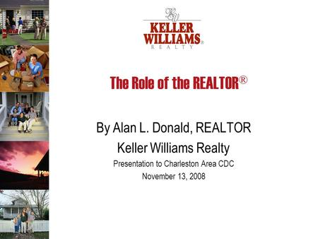The Role of the REALTOR®