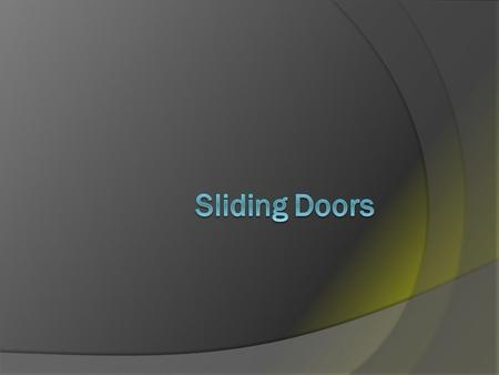 Sliding Doors Tutorial   doors/