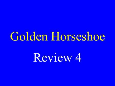 Golden Horseshoe Review 4 Brought up by his grandmother in McMechen, WV, murdered actress Sharon Tate Charles Manson.
