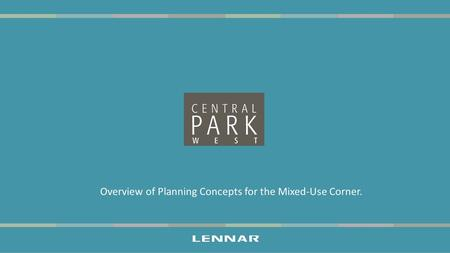 Overview of Planning Concepts for the Mixed-Use Corner.