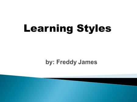 Learning Styles. Objectives By the end of this sessions participants should: Be aware that there are a variety of learning styles Appreciate the need.