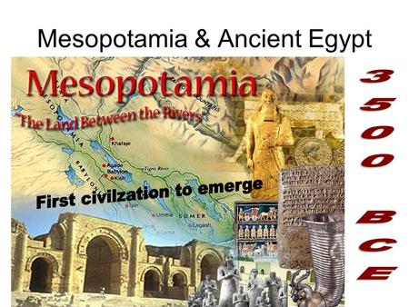 Mesopotamia & Ancient Egypt. Natural Phenonmenon Water receded to leave sediments Fertilizes the soil.