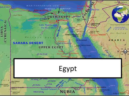 "Egypt. Cities: ""The Gift of the Nile"" Cities formed around the Nile River Valley Yearly floods Silt = fine soil found in rivers Irrigation = supplying."