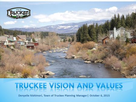 Denyelle Nishimori, Town of Truckee Planning Manager| October 6, 2015.