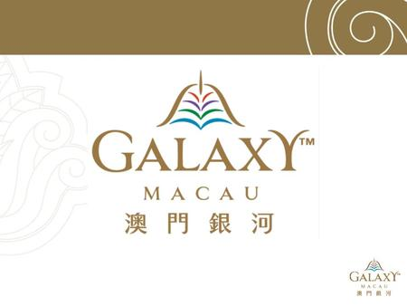 """World Class, Asian Heart"" 「傲視世界 情繫亞洲」 Galaxy Express Light Rail System (2014) Complimentary shuttle services between Galaxy Macau and various destinations."