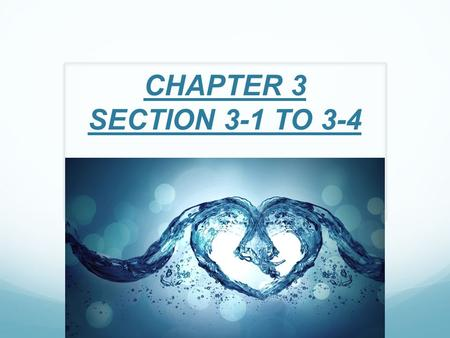 CHAPTER 3 SECTION 3-1 TO 3-4. LIVING SYSTEMS AS COMPARTMENTS  P. 78-85.