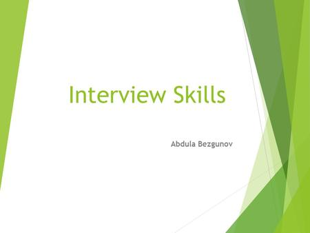 Interview Skills Abdula Bezgunov. what products or services the company sells?  Rocco's European Garage BMW  BMW engine diagnostics  BMW fluid leak.