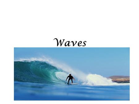 Waves. Important Pts. To Remember The transfer of ENERGY from wind to water makes waves. The waves move, NOT the water.