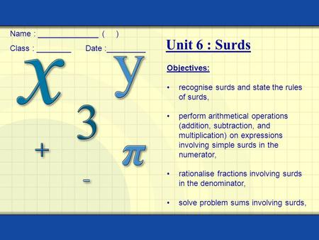 Unit 6 : Surds Name : ______________ ( )