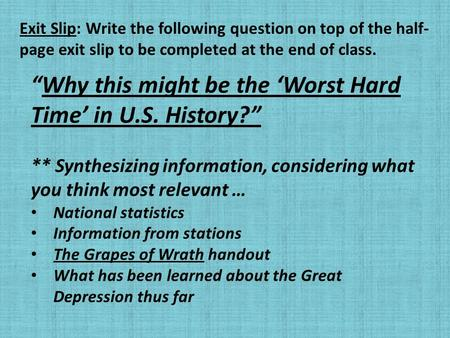 """Why this might be the 'Worst Hard Time' in U.S. History?"" ** Synthesizing information, considering what you think most relevant … National statistics."