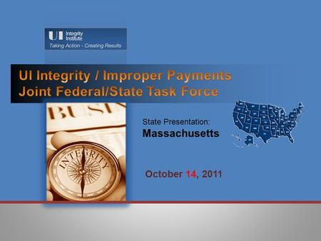 October 14, 2011 State Presentation: Massachusetts.